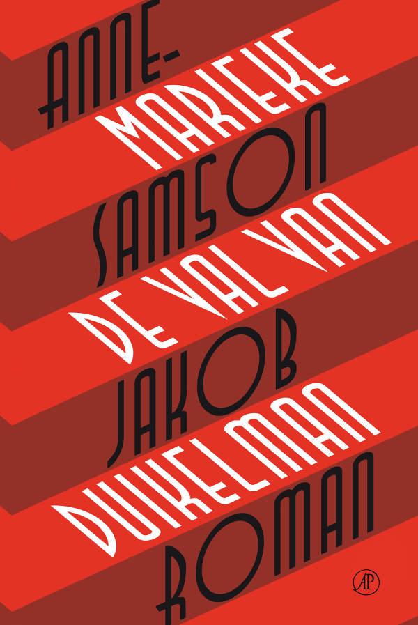 Cover De val van Jacob Duikelman Anne-Marieke Samson