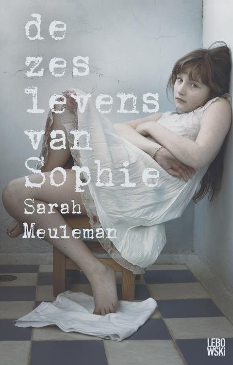 De zes levens van Sophie
